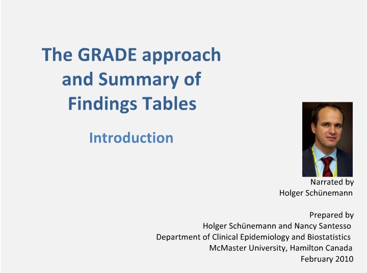 The GRADE approach and Summary of Findings Tables