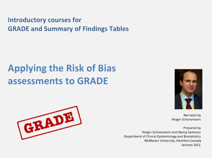 Applying the Risk of Bias assessments to GRADE
