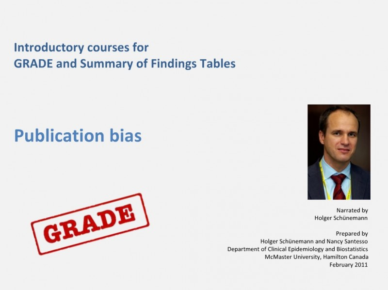 How to GRADE the evidence: Publication bias