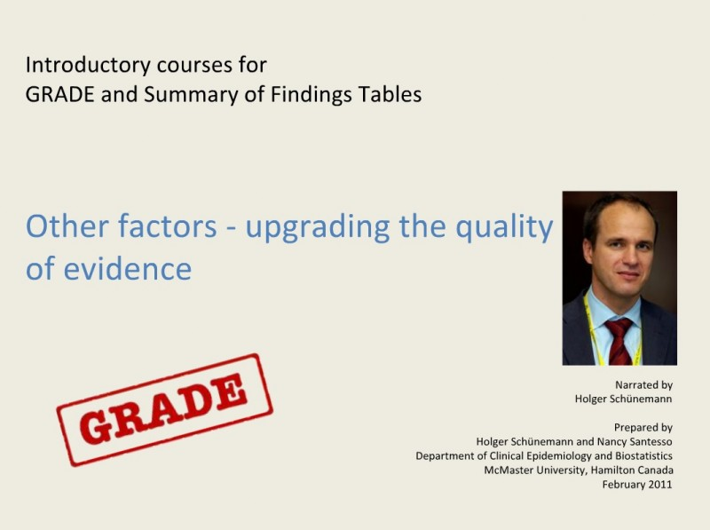 Other factors – upgrading the quality of evidence